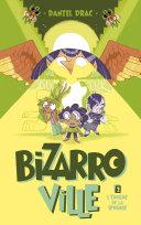 Bizarroville - Tome 2 - L'énigme de la sphinge [Pdf/ePub] eBook