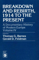 Breakdown and Rebirth, 1914 to the Present