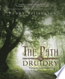 """The Path of Druidry: Walking the Ancient Green Way"" by Penny Billington"