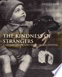 The Kindness Of Strangers A History Of The Lort Smith Animal