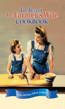 The Best of The Farmer's Wife Cookbook