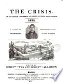 Letterpress The Crisis Or The Change From Error And Misery To Truth And Happiness Ed By R Owen