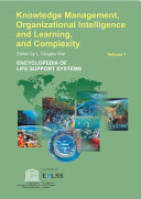Knowledge Management  Organizational Intelligence And Learning  And Complexity   Volume I
