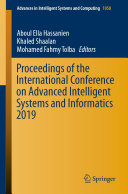 Proceedings of the International Conference on Advanced Intelligent Systems and Informatics 2019