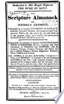 The Scripture Almanack Or, Infidel's Antidote, Etc. Fourth Edition