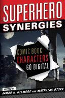 Superhero synergies: comic book characters go digital