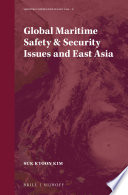 Global Maritime Safety   Security Issues and East Asia