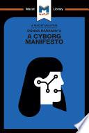 Donna Haraway s A Cyborg Manifesto