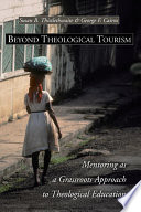 Beyond Theological Tourism