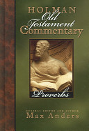 Holman Old Testament Commentary: Proverbs
