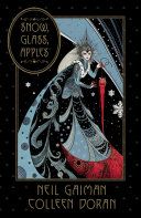 Neil Gaiman's Snow, Glass, Apples [Pdf/ePub] eBook