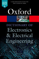 A Dictionary of Electronics and Electrical Engineering