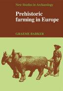 Prehistoric Farming in Europe