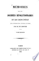 Mémoires sur les Journées révolutionnaires et les coups d'état avec introduction, notices et notes par Math. Fr. Ad. de Lescure0