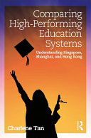 Comparing High Performing Education Systems
