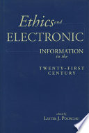 Ethics and Electronic Information in the Twenty first Century Book