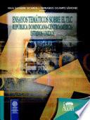 Ensayos Temáticos Sobre El Tlc. República Dominicana-centroamérica-estados Unidos