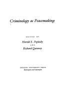 Criminology as peacemaking
