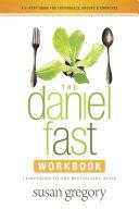 The Daniel Fast Workbook Book