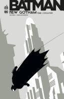 Batman - New Gotham - Tome 1 [Pdf/ePub] eBook