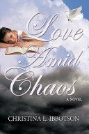 Love Amid Chaos