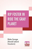 Download Rip Foster In Ride The Gray Planet Book