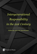 Intergenerational Responsibility in the 21st Century [Pdf/ePub] eBook