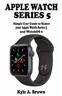 Apple Watch Series 5 User Guide [Pdf/ePub] eBook