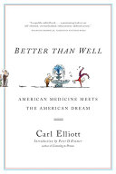 Better Than Well: American Medicine Meets the American Dream [Pdf/ePub] eBook