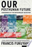 Our Posthuman Future Book PDF