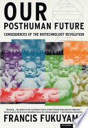 Our Posthuman Future Book