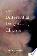 The Differential Diagnosis of Chorea