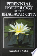 """Perennial Psychology of the Bhagavad Gita"" by Swami Rama"
