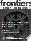 Clinical use of biomarkers for neurodegenerative disorders