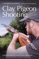 Understanding Clay Pigeon Shooting Pdf/ePub eBook