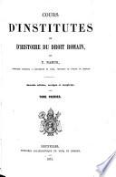 Cours d institutes et d histoire de droit romain    l usage des   l  ves de candidature en droit  par P  Namur