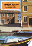 Chioggia and the Villages of the Venetian Lagoon Book