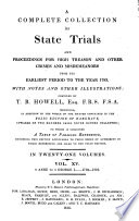A Complete Collection of State Trials and Proceedings for High Treason and Other Crimes and Misdemeanors from the Earliest Period to the Year 1820   etc   Book PDF