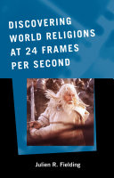 Discovering World Religions at 24 Frames Per Second - Seite 426