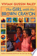 The Girl with the Brown Crayon Book