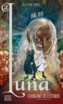 Pdf Luna 02 — La vengeance des elfes noirs Telecharger