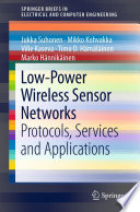 Low Power Wireless Sensor Networks