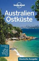 Lonely Planet ReisefŸhrer Australien OstkŸste