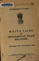 White Paper On Indo Pakistan Trade Relations 15th August 1947 31st December 1949