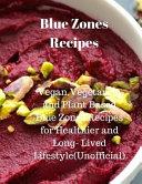 Blue Zones Recipes Book