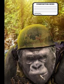 Gorilla Soldier Composition Notebook Blank Unruled 200 Pages   100 Sheets  9 3 4  X 7 1 2