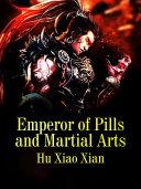 Emperor of Pills and Martial Arts