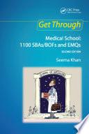 Get Through Medical School  1100 SBAs BOFs and EMQs  2nd edition