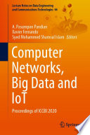 Computer Networks  Big Data and IoT