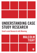 Understanding Case Study Research